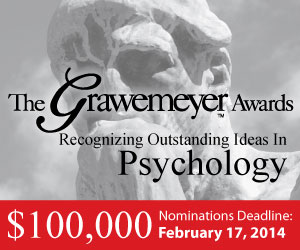 The Grawmeyer Awards Recognizing Outstanding Ideas in Psychology