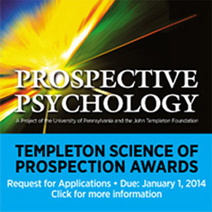 UPenn Prospective Psychology, Templeton Science of Prospection Awards