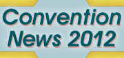 Convention News 2012
