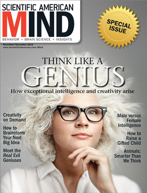 Coverage of this article appears in the Nov./Dec. 2012 issue of <i>Scientific American Mind</i>: To Nurture Genius, Improve Gifted Education.