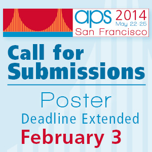 This is a photo of the 2014 APS Annual Convention Call for Submissions, stating that the deadline is Feb. 3.