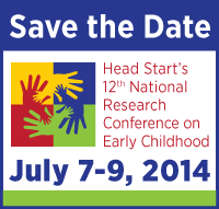 Head Start 12th National Research Conference on Early Childhood