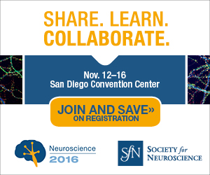 Share. Learn. Collaborate. Register today for the Society for Neuroscience 2016.