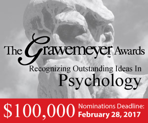 This is an image advertising nominations for the 2018 Grawemeyer Award in Psychology, which are due February 28, 2017.