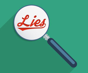 """This is an illustration of a magnifying glass over the word """"lies"""""""