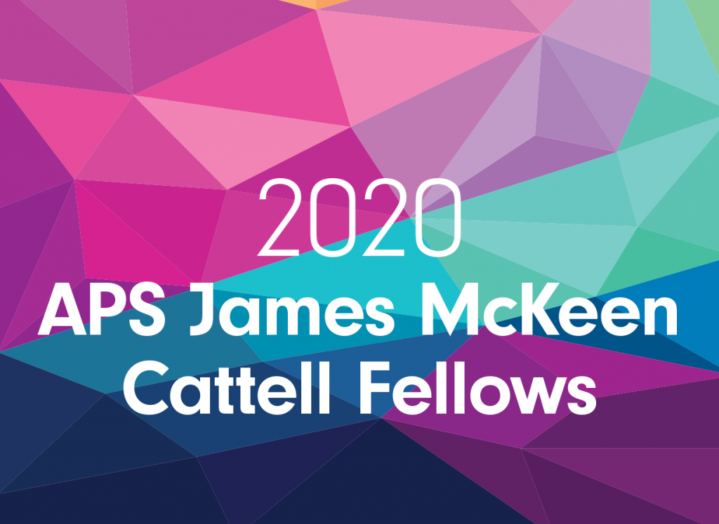 2020 APS James McKeen Cattell Fellows Header