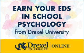 Advertisement for Drexel University, Earn your EDS in School Psychology Online